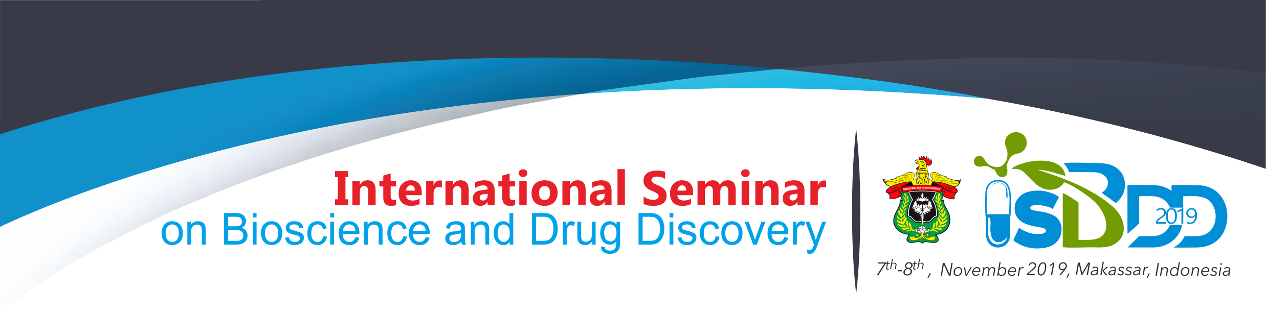 International Seminar on Bioscience and Drug Discovery